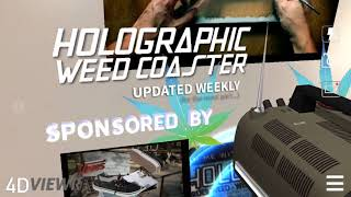 Holographic Weed Coasters (Augmented Reality + Cannabis)