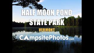 Half Moon Pond State Park, Vermont