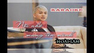 Karaoke ll Nỗi nhớ mang tên mình - Hoài Lâm ( Beat phối)