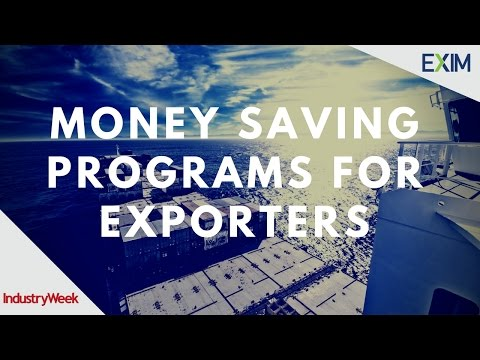EXIM Webinar: Money Saving Programs for Exporters