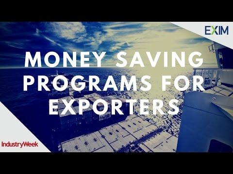 EXIM Webinar: Money Saving Programs for Exporters