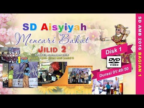Event Akbar SD AMB - SD Aisyiyah Mencari Bakat Jilid 2 2016 Bagian 1