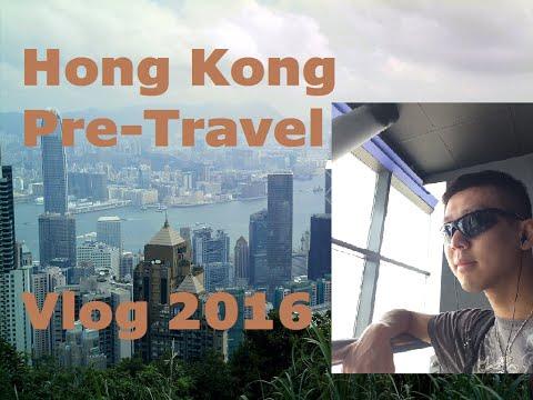 Pre Travel To Hong Kong 2016
