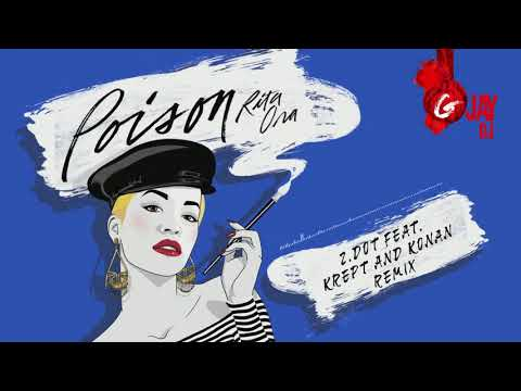 Rita Ora – Poison (ZDot Remix) (G-Jay DJ Bachata Remix)
