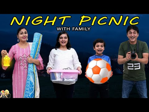NIGHT PICNIC With Family | Family Comedy | Aayu And Pihu Show
