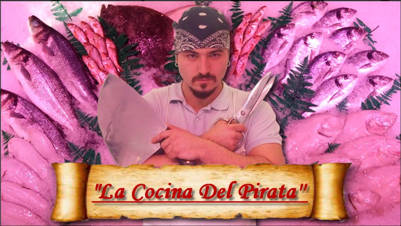 presentaci n de la cocina del pirata youtube