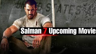 Salman Khan 7 Upcoming Movie Full List Confirmed / Unconfirmed