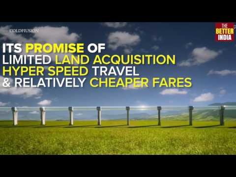 Hyperloop to offer hyper-speed travel across India