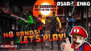 AT SUNDOWN: Shots in the Dark Gameplay (Chin & Mouse Only)