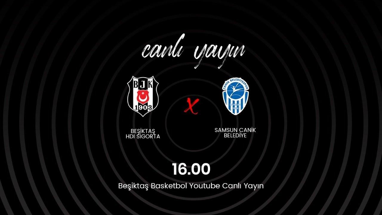 Beşiktaş HDI Sigorta - Samsun Canik Belediye Herbalife Nutrition Kbsl 14.Hafta