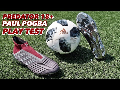 PLAY TEST | PREDATOR 18+ PAUL POGBA |