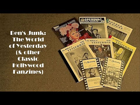 Oddity Archive: Episode 135.5 – Ben's Junk: The World of Yesterday (Classic Hollywood Fanzines)