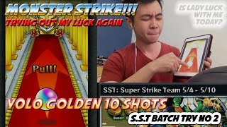 Milko Gaming : Monster Strike YOLO Golden 10 shots, trying out my luck again on SST Batch