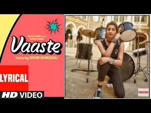 vaaste-song-dhvani-bhanushali-vaaste-song-full-hd-video