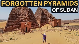 The Forgotten PYRAMIDS OF SUDAN (better than Egypt...