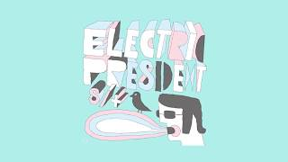 Electric President Grand Machine No. 12 Lyrics.mp3