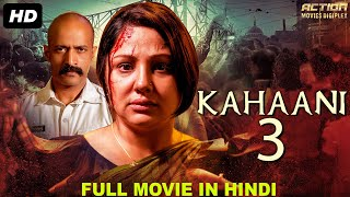 KAHANI 3 - Blockbuster Kannada Hindi Dubbed Action Movie | Hindi Action Movies | South Indian Movie
