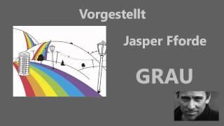 Vorgestellt: Grau von Jasper Fforde