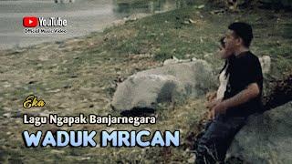 Top Hits -  Waduk Mrican Eka Lagu Wisata Banjarnegara