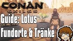 CONAN EXILES GUIDE: Lotus: Alle Fundorte & Tränke! [Conan Exiles Tutorial Deutsch]