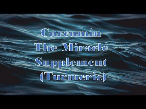 Curcumin The Miracle Supplement (Turmeric)