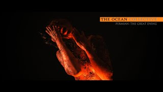 The Ocean - Permian: The Great Dying (OFFICIAL VIDEO)