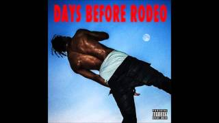 Travi$ Scott - Skyfall (Ft. Young Thug) [Days Before Rodeo]