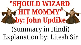 SHOULD WIZARD HIT MOMMY | Summary in Hindi | Vistas | Class 12th | Easy Explanation