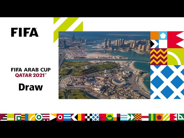 FIFA Arab Cup 2021 | Official Draw