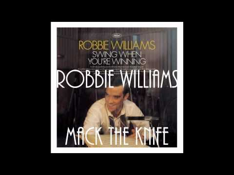 Robbie Williams - Mack The Knife
