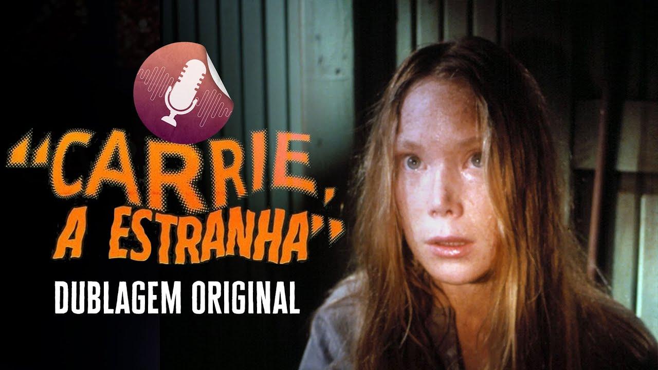 Carrie: A Estranha (1976) | Três Dublagens (Dublagem Original, Televisão e TV Paga)