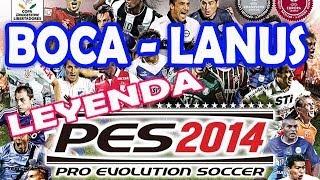 PES 2014 - BOCA - LANUS Modo LEYENDA - Gameplay