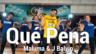 Qué Pena   Maluma & J Balvin Dance l Choreography Chakaboom Fitness (Coreografía Oficial)