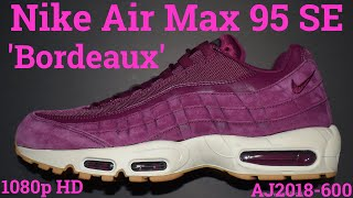 air max 95 bordeaux
