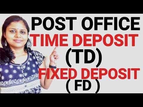 POST OFFICE TIME DEPOSIT (TD) SCHEME POST OFFICE FIXED DEPOSIT (FD) ACCOUNT पोस्ट ऑफिस टाइम डिपाजिट