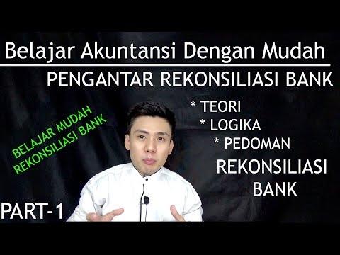 belajar-akuntansi-dengan-mudah---rekonsiliasi-bank-(-part-1-pengantar-)