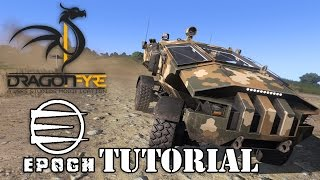 EPOCH [ARMA 3] [TUTORIAL] [HD+] - Dragonfyre & Blastcore ein Must-have