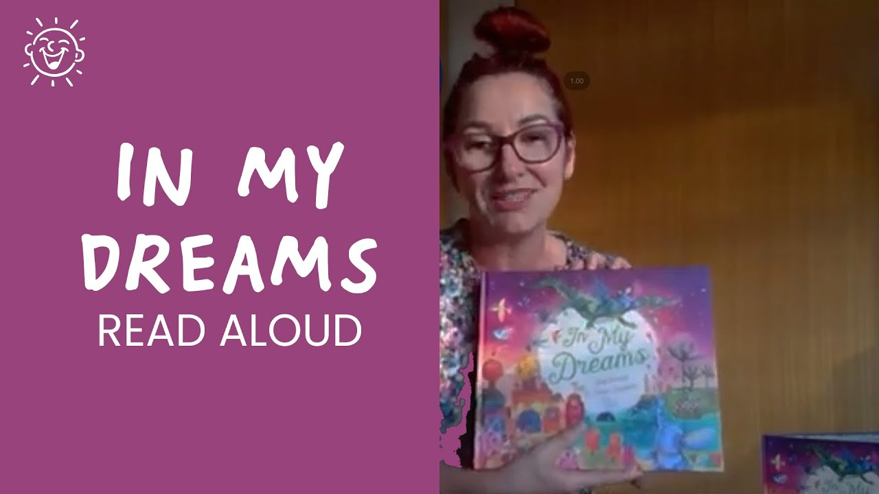 'In my Dreams' - Kids' Book Read Aloud By Author Stef Gemmill