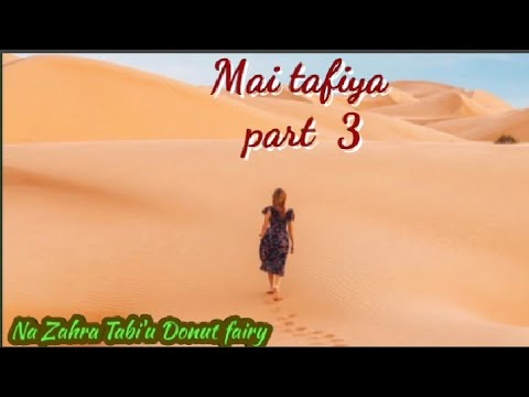 Download Mai tafiya part 3 ( So ruwan zuma )