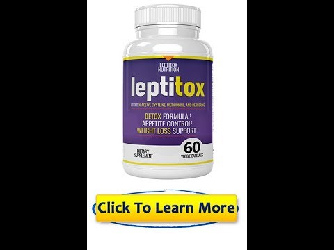 LEPTITOX weight loss supplement - leptitox review - leptitox nutrition review - leptitox legit