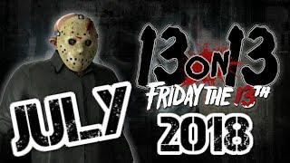 13 On 13 - Friday The 13th News Update - July 2018