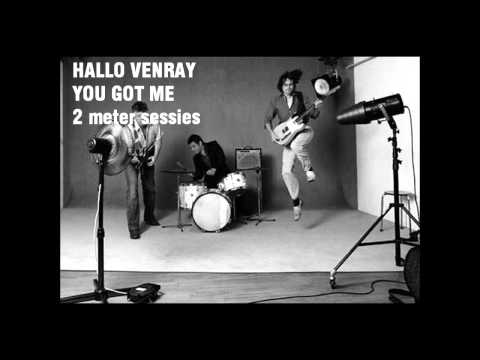 Hallo Venray - You Got Me (2 meter sessies live)