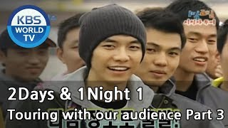 2 Days and 1 Night Season 1 | 1박 2일 시즌 1 - Touring with our audience, part 3