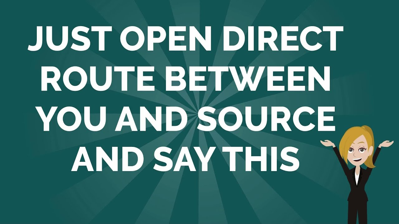 Abraham Hicks ~ Just Open Direct Route Between You And Source, And Say This!