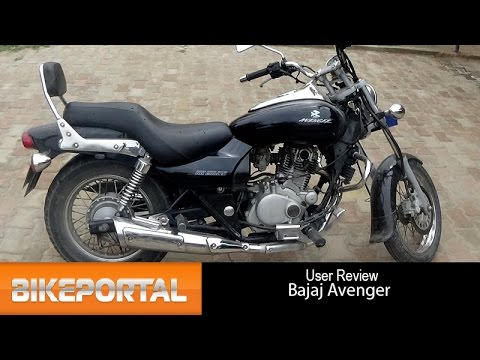 Bajaj Avenger User Review - 'comfortable bike' - Bikeportal