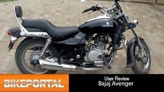 Bajaj Avenger User Review - 'comfortable bike' - Bikeportal