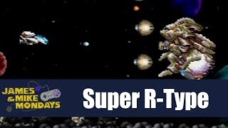 Super R-Type (Super Nintendo) James & Mike Mondays