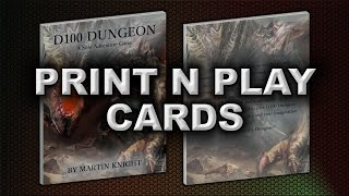 PRINT N PLAY CARDS (D100 DUNGEON)