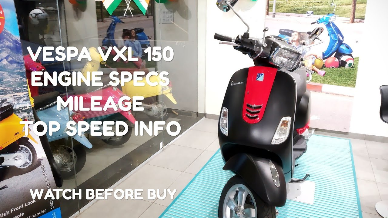Vespa Vxl 150 Price Mileage Top Speed Info Walkaround