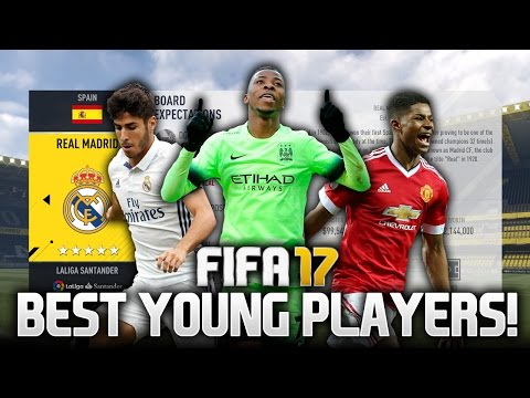 THE BEST YOUNG PLAYERS IN FIFA 17 CAREER MODE!